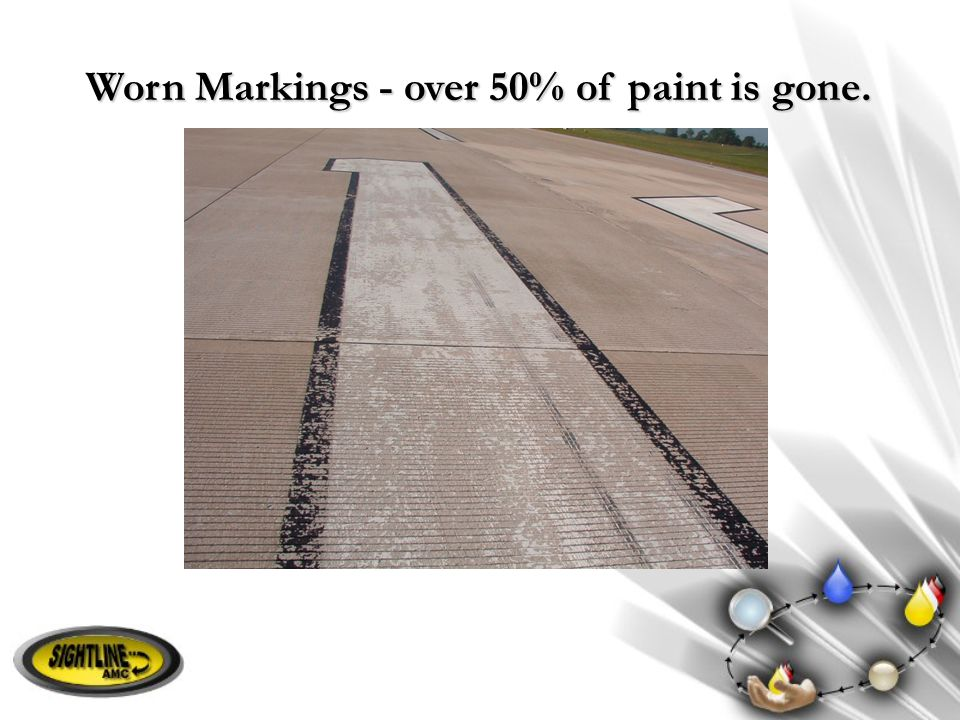 Worn Markings - over 50% of paint is gone.