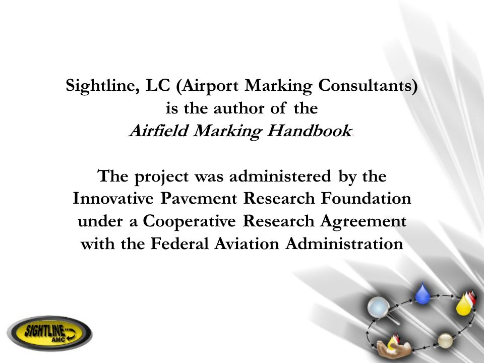 Sightline, LC (Airport Marking Consultants) is the author of the