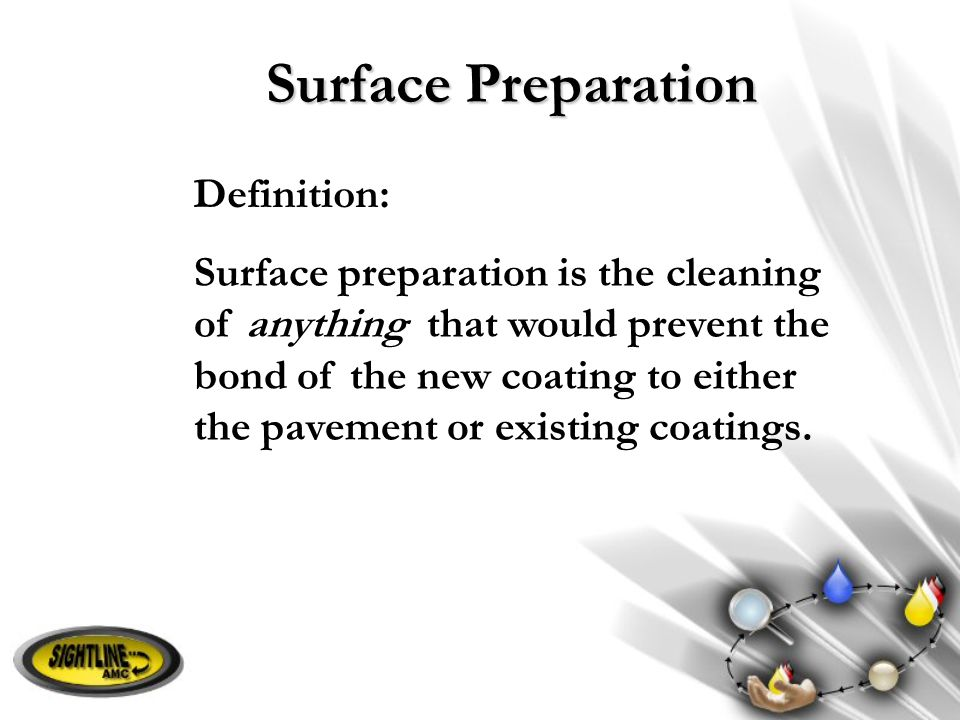 Surface Preparation Definition: