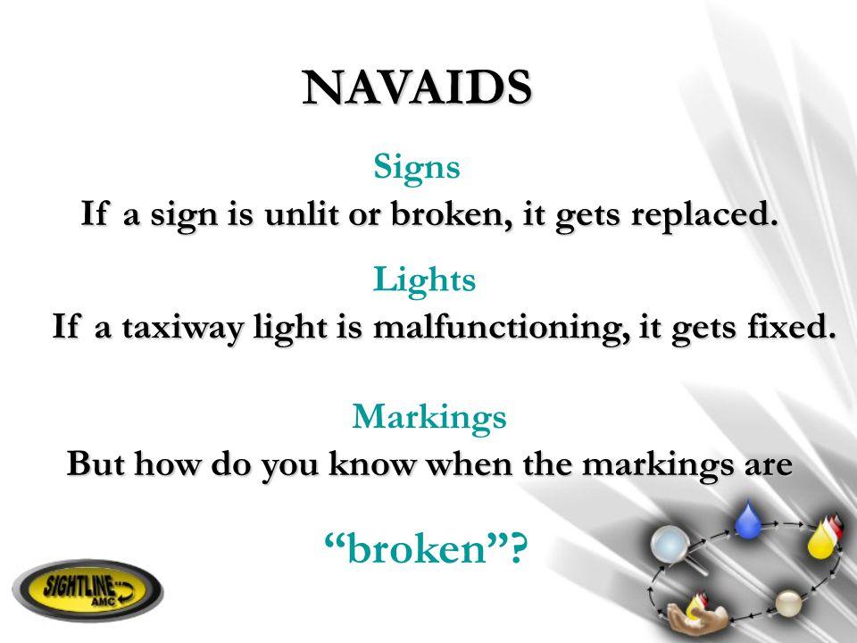 NAVAIDS broken Signs