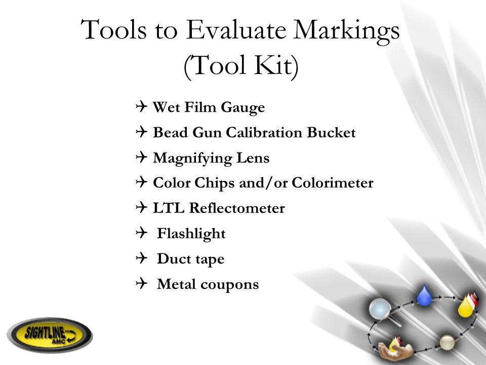 Tools to Evaluate Markings (Tool Kit)