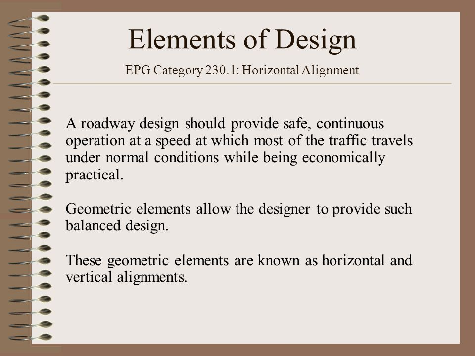 Elements of Design EPG Category 230.1: Horizontal Alignment