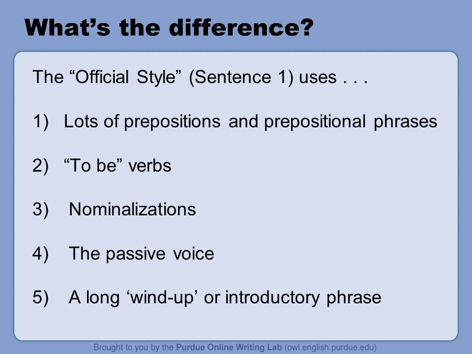 What's the difference The Official Style (Sentence 1) uses . . .