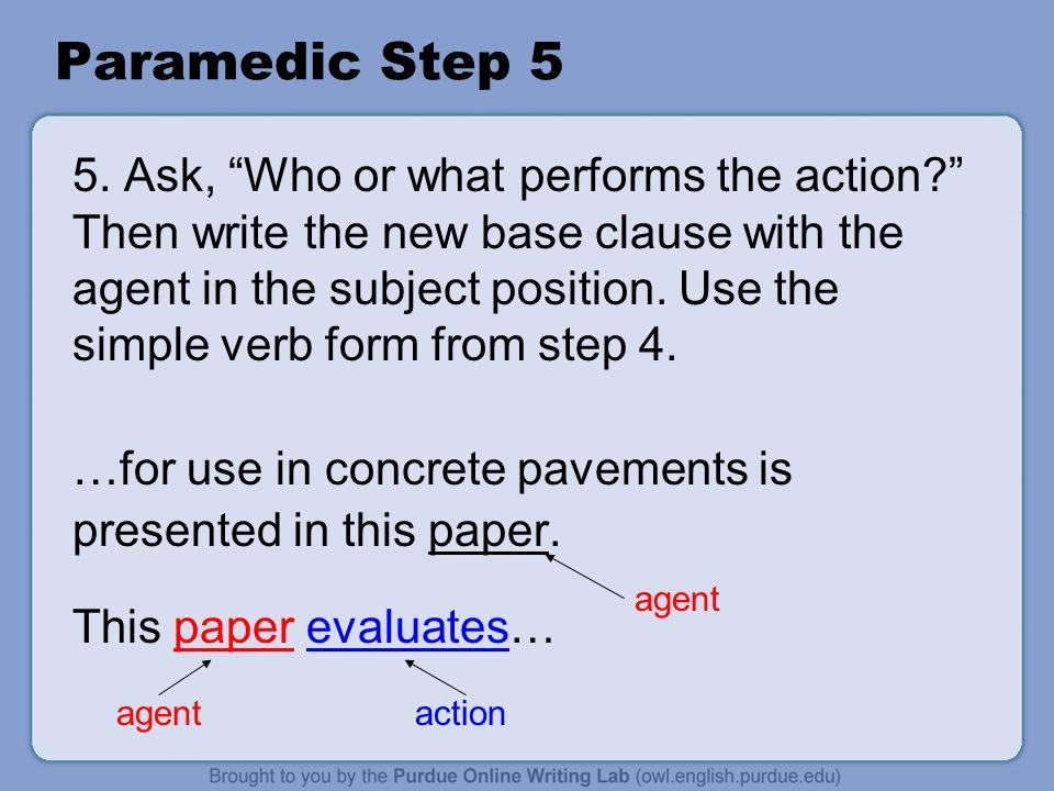 Paramedic Step 5