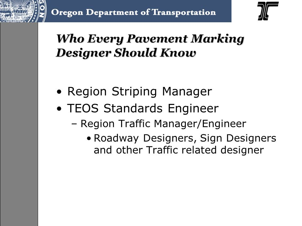 Who Every Pavement Marking Designer Should Know
