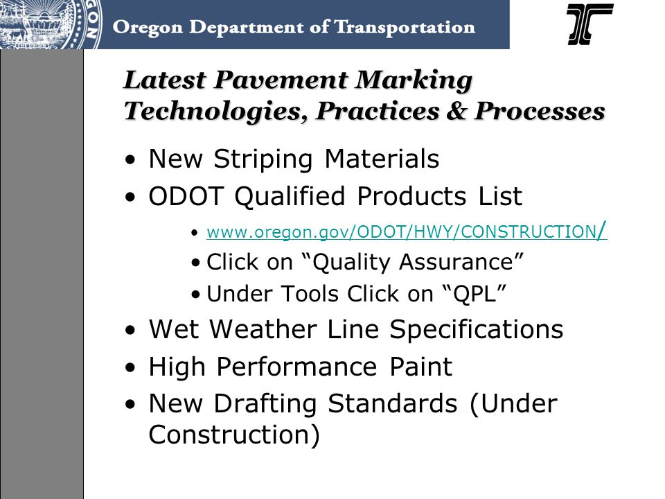 Latest Pavement Marking Technologies, Practices & Processes