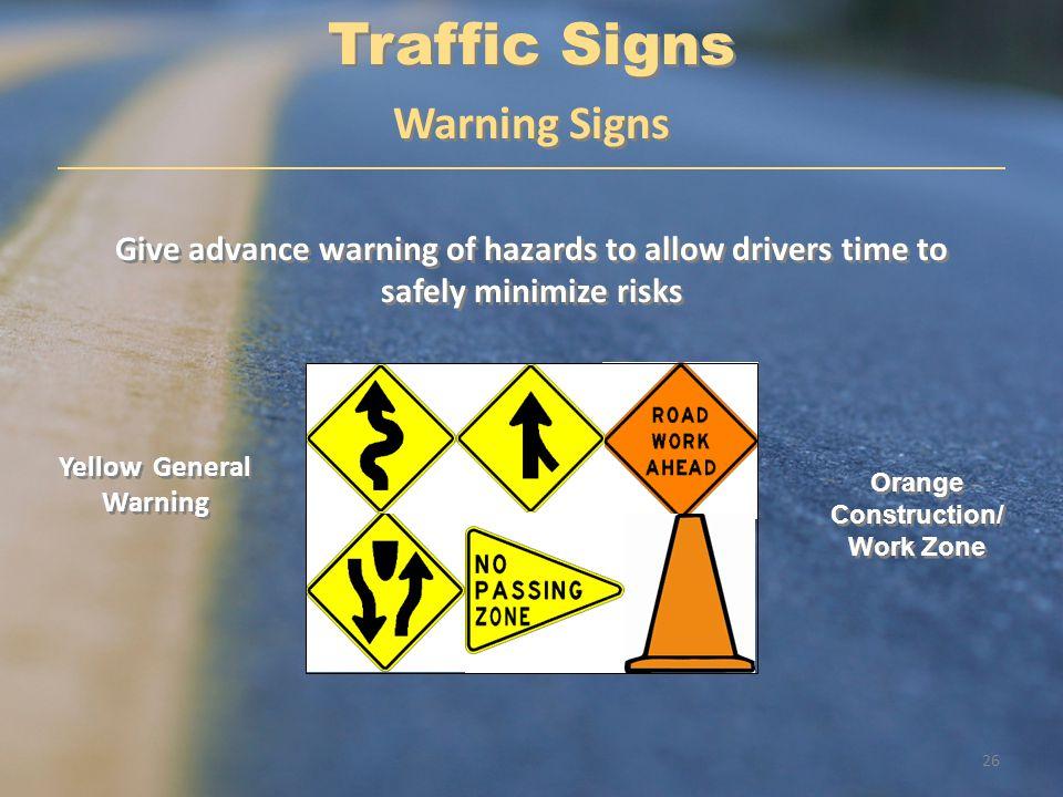 Yellow General Warning Orange Construction/Work Zone