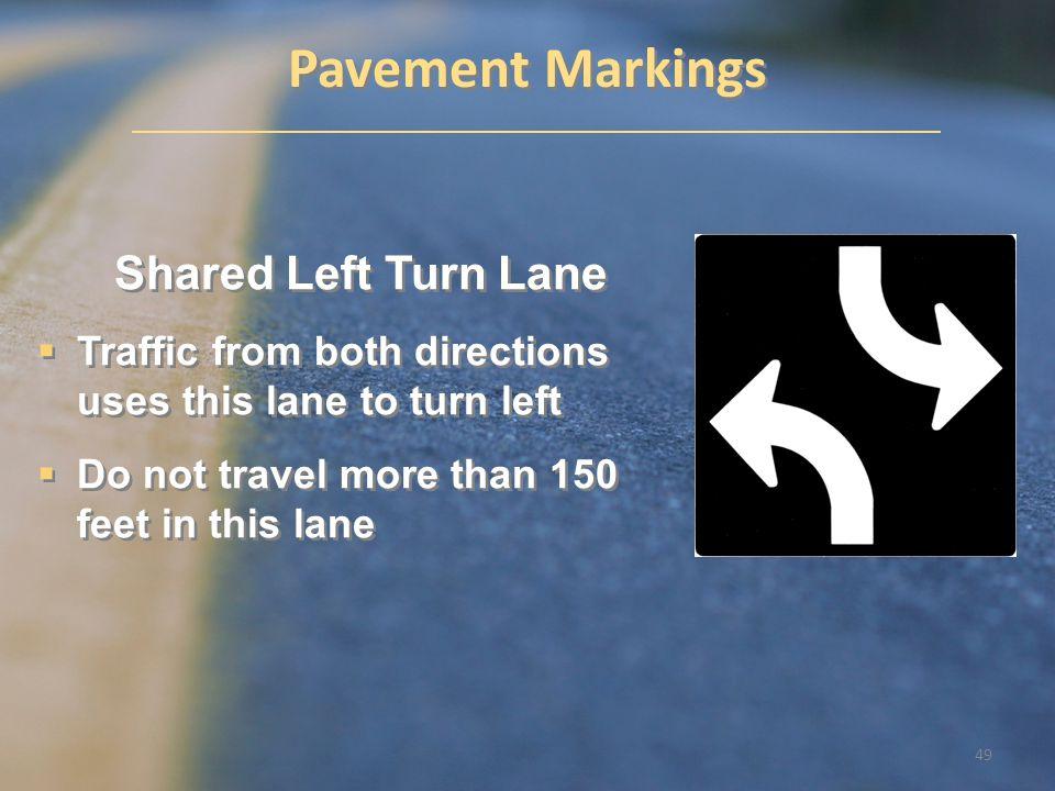 Pavement Markings Shared Left Turn Lane