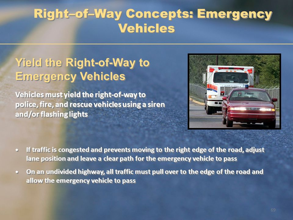 Right–of–Way Concepts: Emergency Vehicles