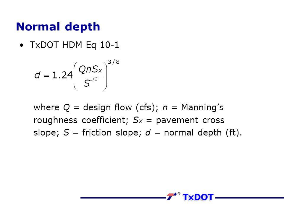 Normal depth TxDOT HDM Eq 10-1