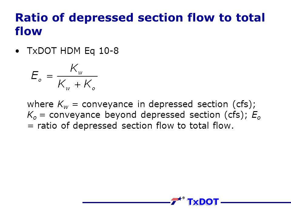 Ratio of depressed section flow to total flow