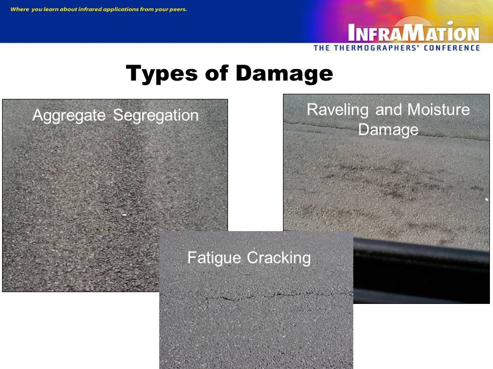Types of Damage Raveling and Moisture Damage Aggregate Segregation