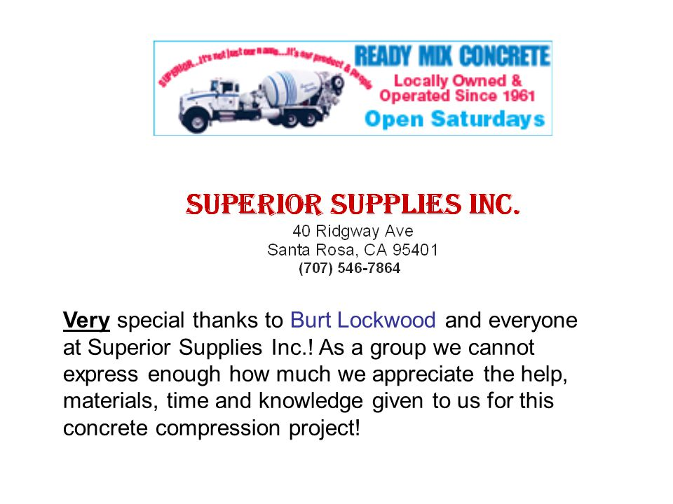 Very special thanks to Burt Lockwood and everyone at Superior Supplies Inc..