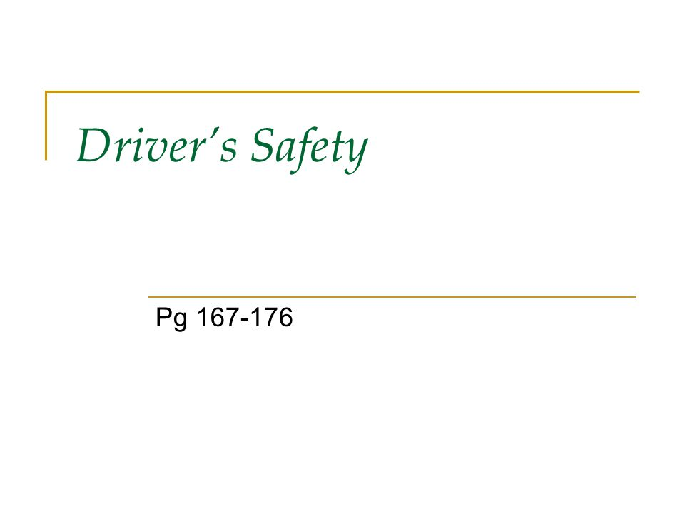 Driver's Safety Pg 167-176