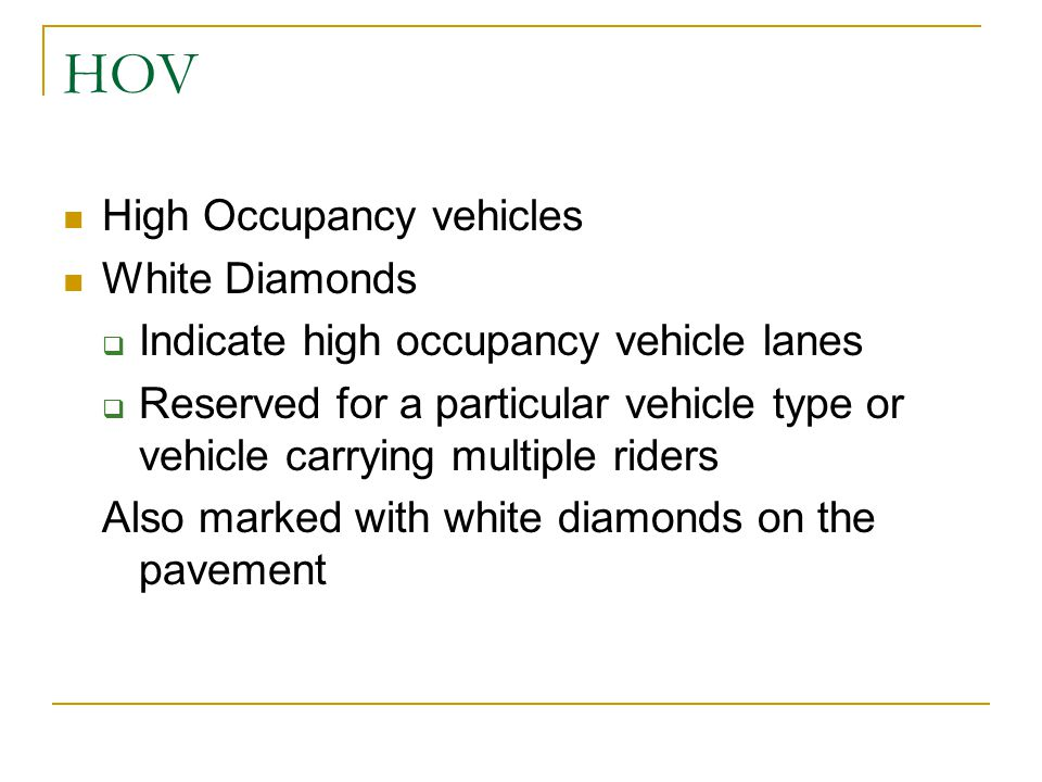 HOV High Occupancy vehicles White Diamonds