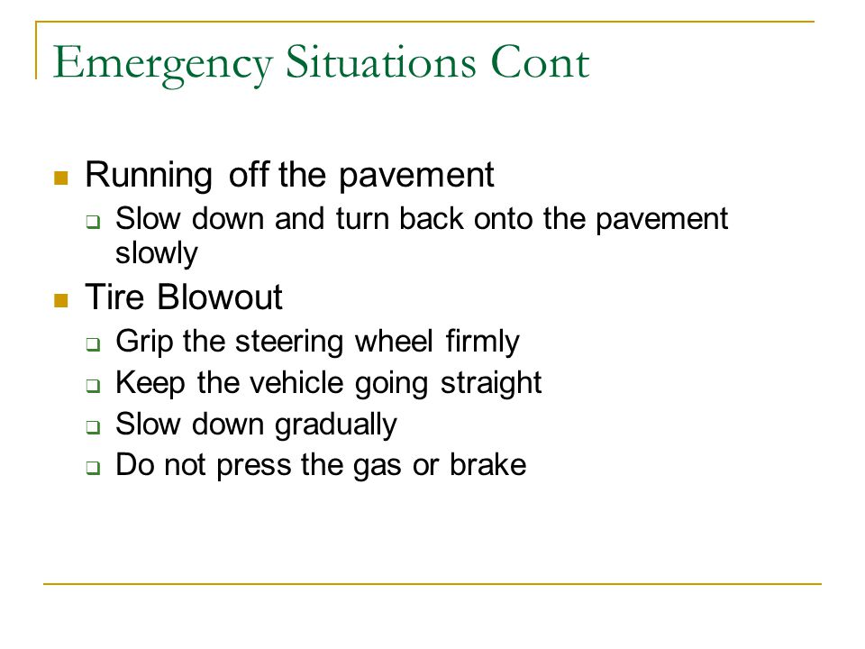 Emergency Situations Cont