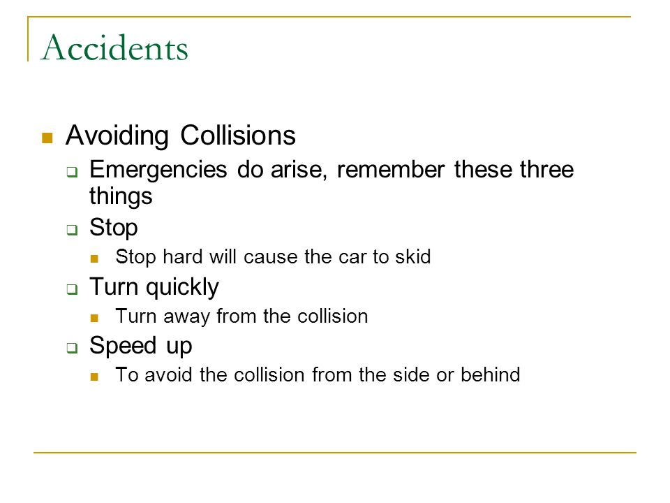 Accidents Avoiding Collisions