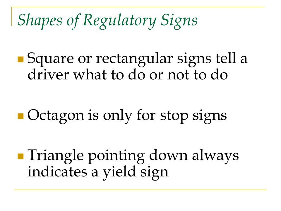 Shapes of Regulatory Signs