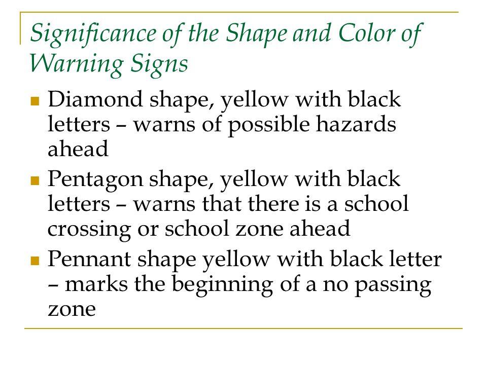 Significance of the Shape and Color of Warning Signs