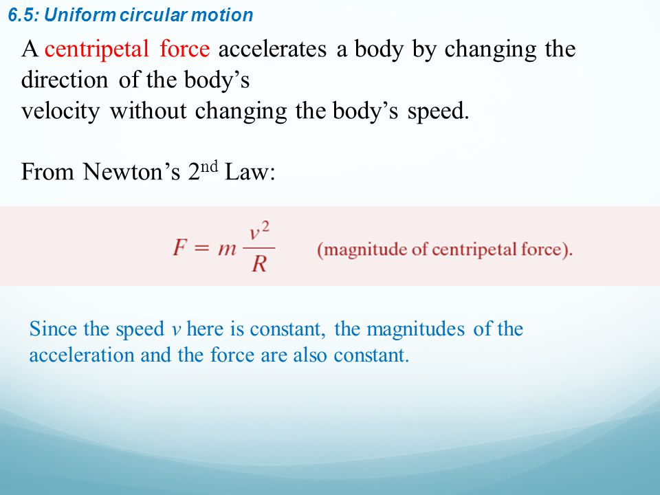6.5: Uniform circular motion