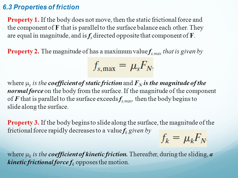 6.3 Properties of friction