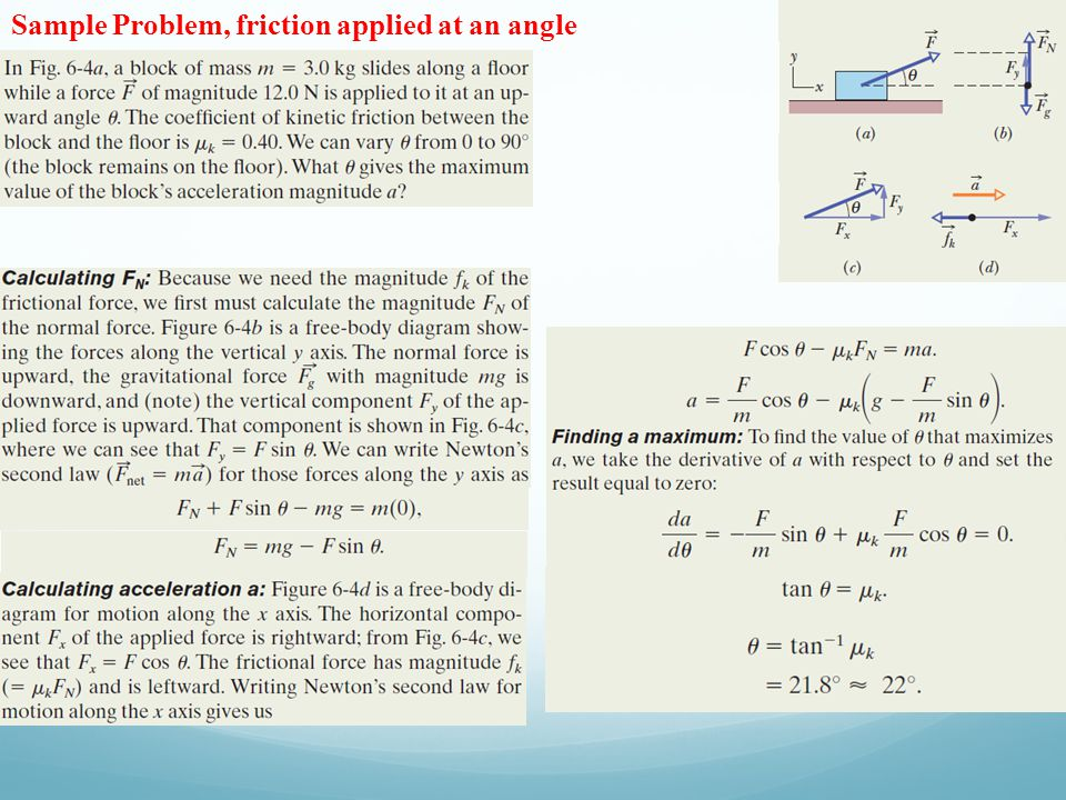 Sample Problem, friction applied at an angle