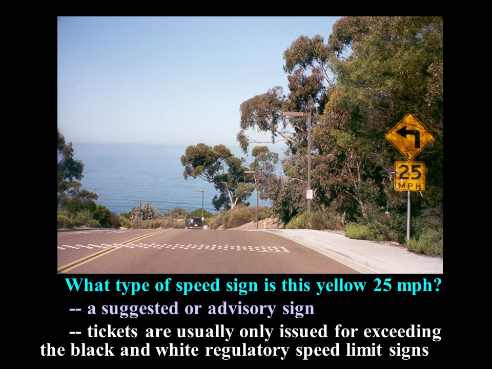What type of speed sign is this yellow 25 mph