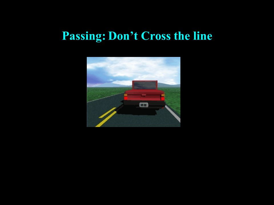 Passing: Don't Cross the line