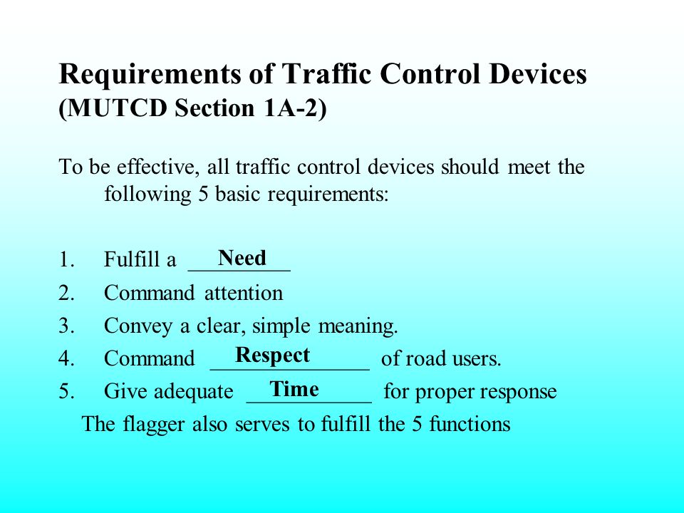Requirements of Traffic Control Devices (MUTCD Section 1A-2)