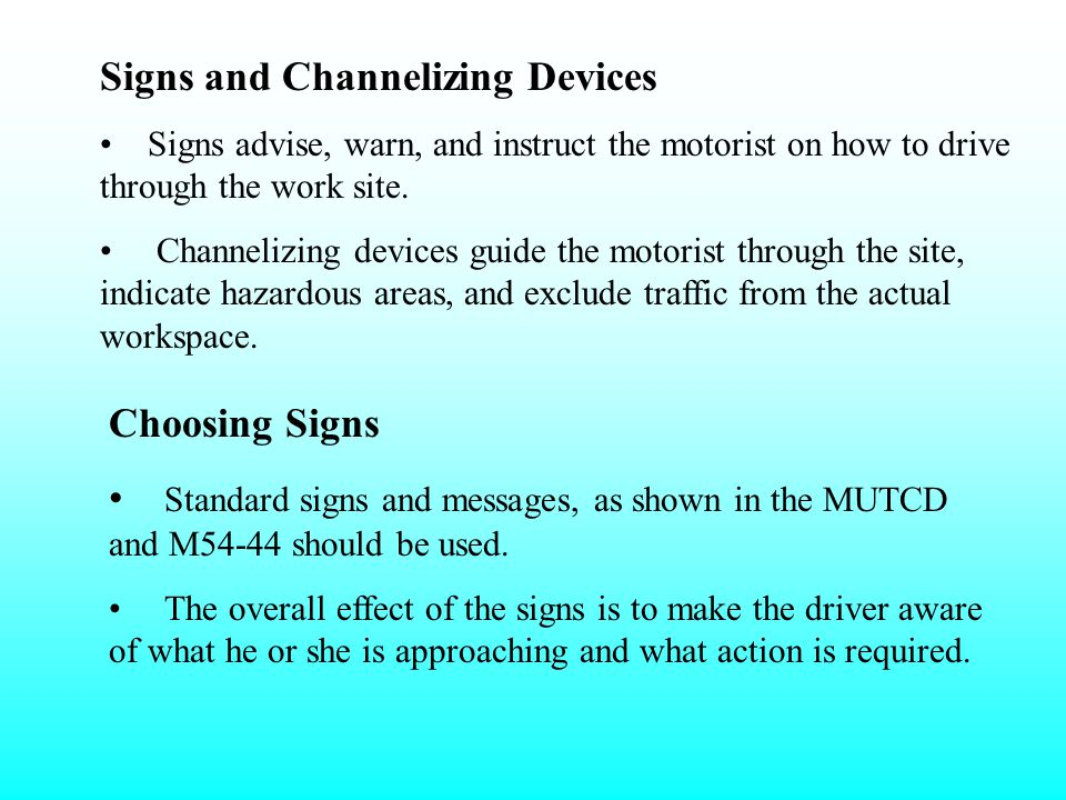 Signs and Channelizing Devices