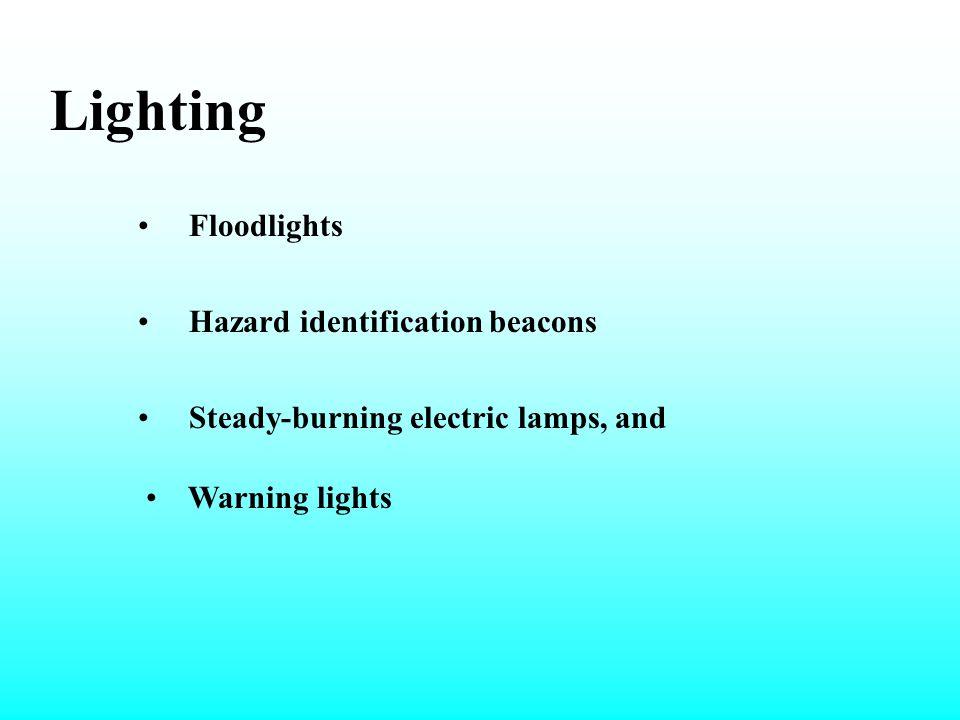 Lighting Floodlights Hazard identification beacons