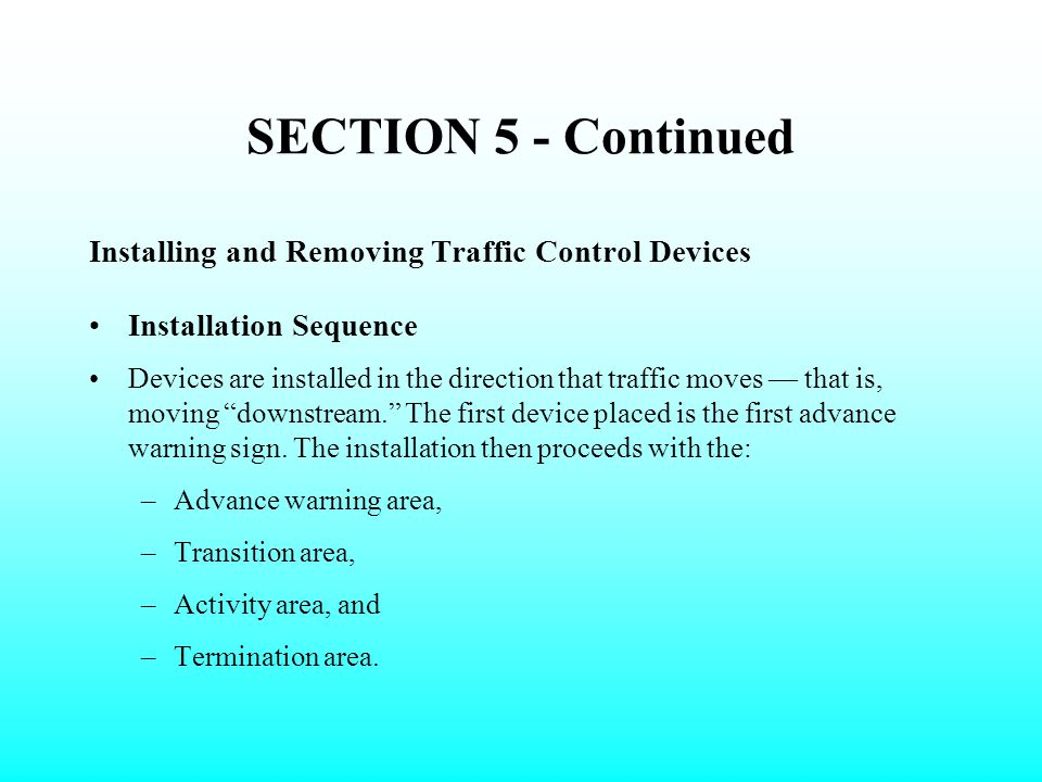 SECTION 5 - Continued Installing and Removing Traffic Control Devices