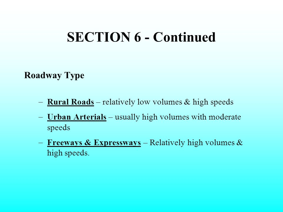 SECTION 6 - Continued Roadway Type