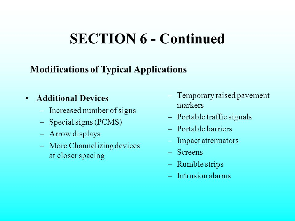 SECTION 6 - Continued Modifications of Typical Applications