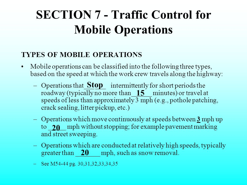 SECTION 7 - Traffic Control for Mobile Operations