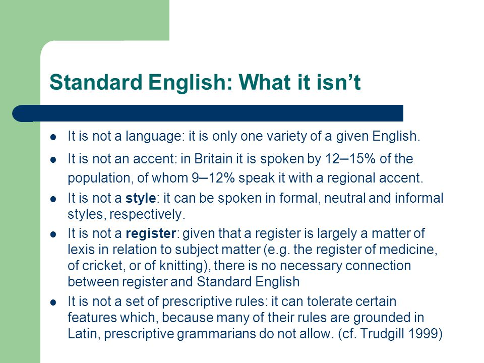 Standard English: What it isn't