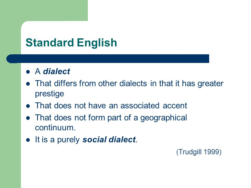 Standard English A dialect