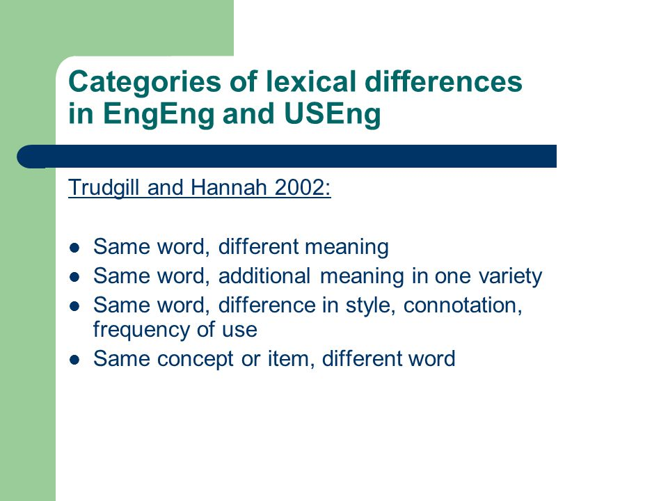 Categories of lexical differences in EngEng and USEng