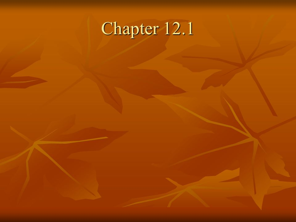 Chapter 12.1
