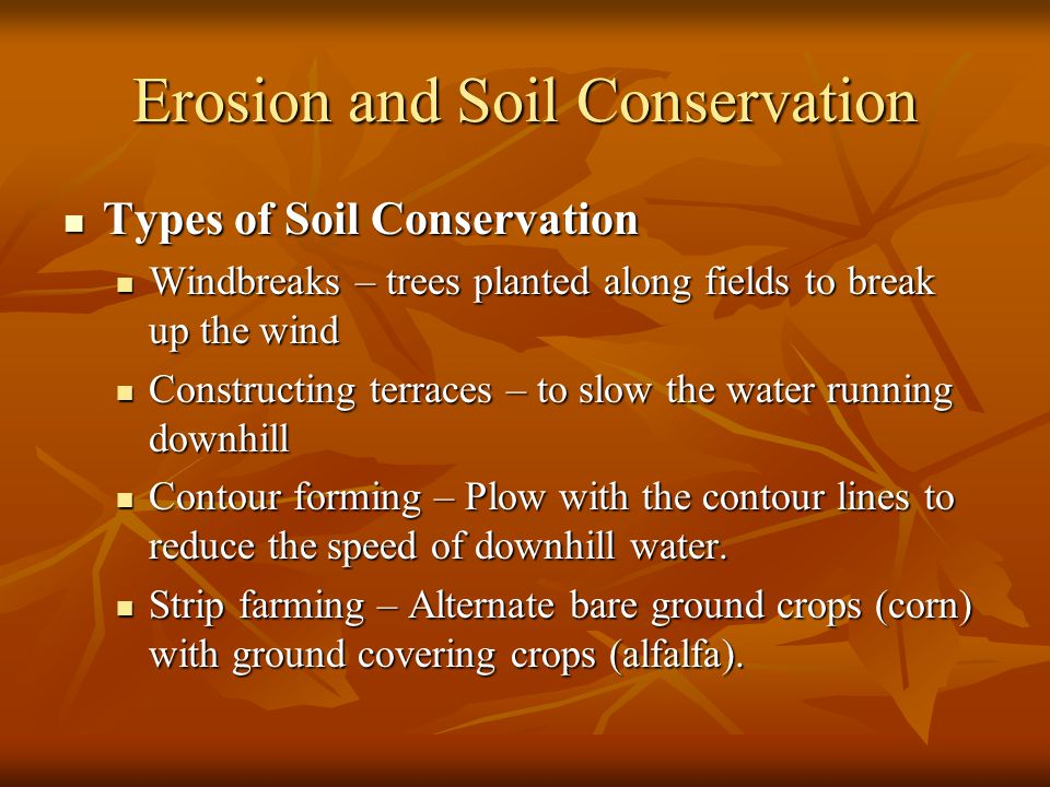 Erosion and Soil Conservation