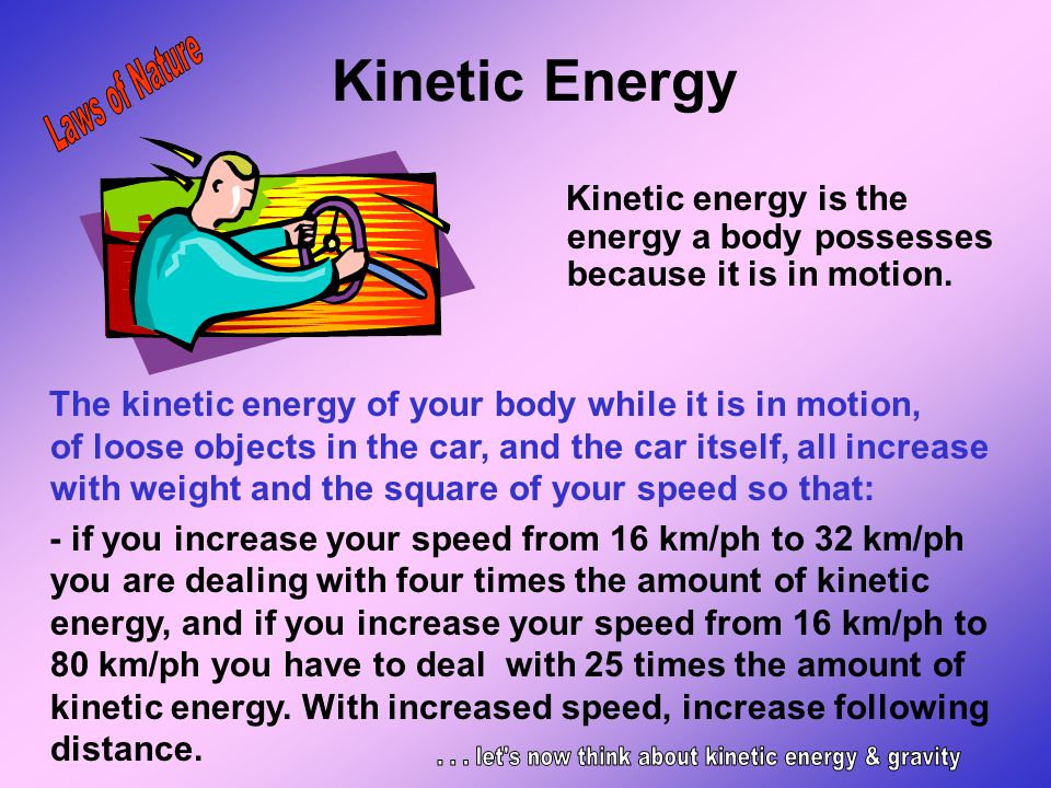 . . . let s now think about kinetic energy & gravity