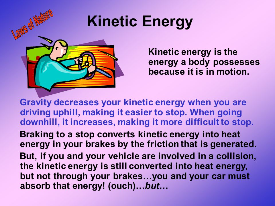 Kinetic Energy Laws of Nature