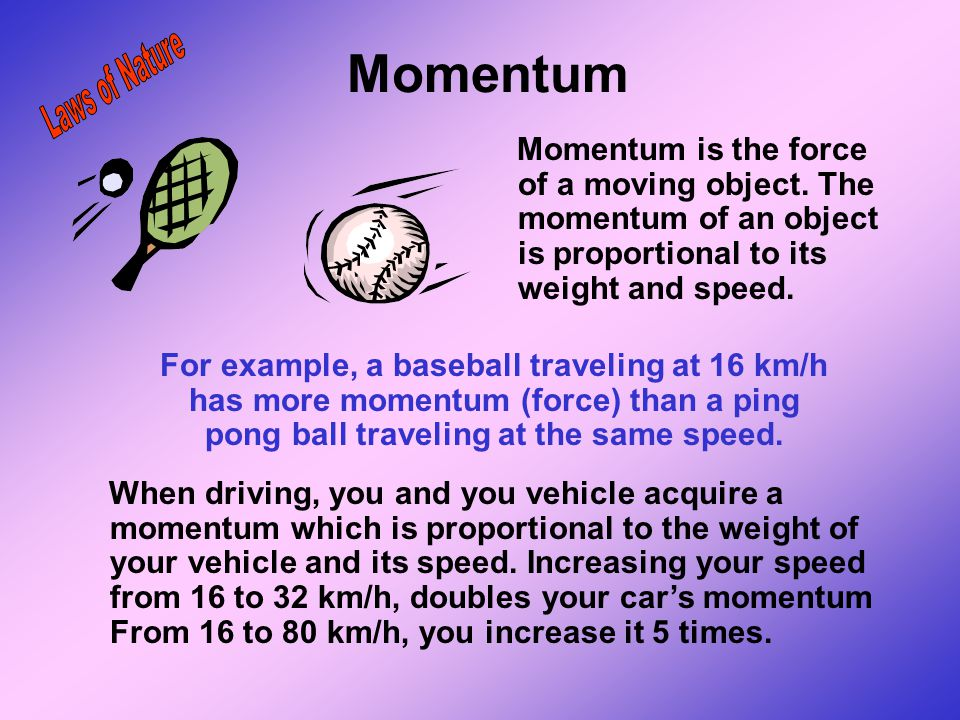 Momentum Laws of Nature