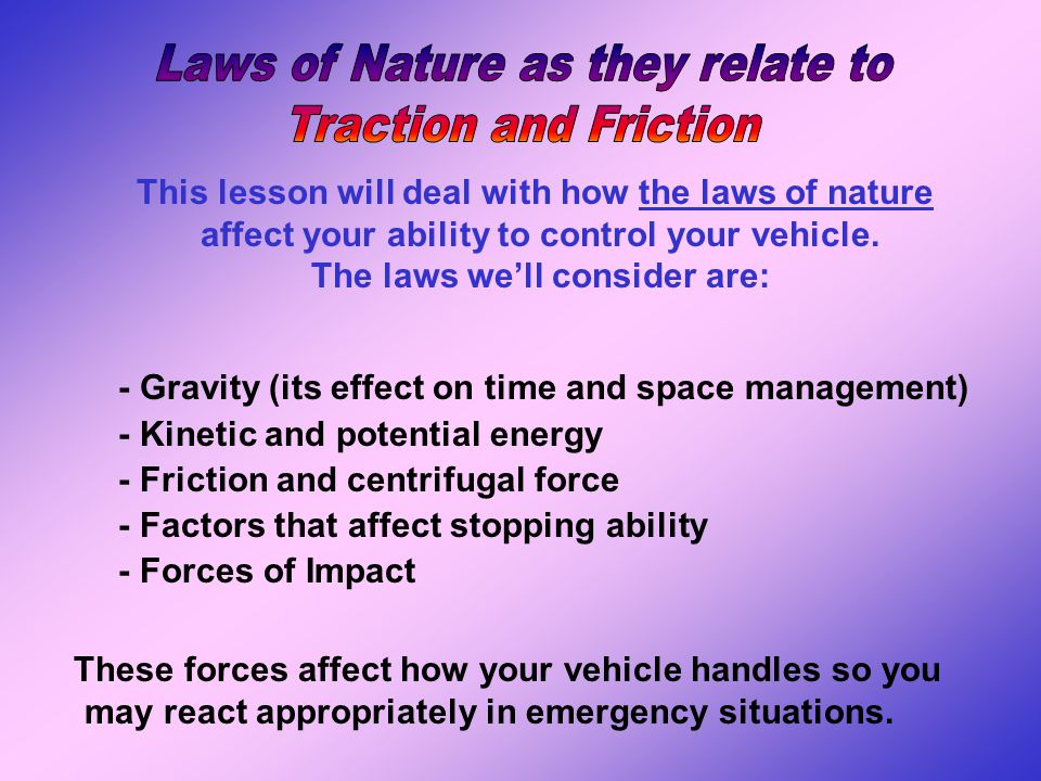 Laws of Nature as they relate to