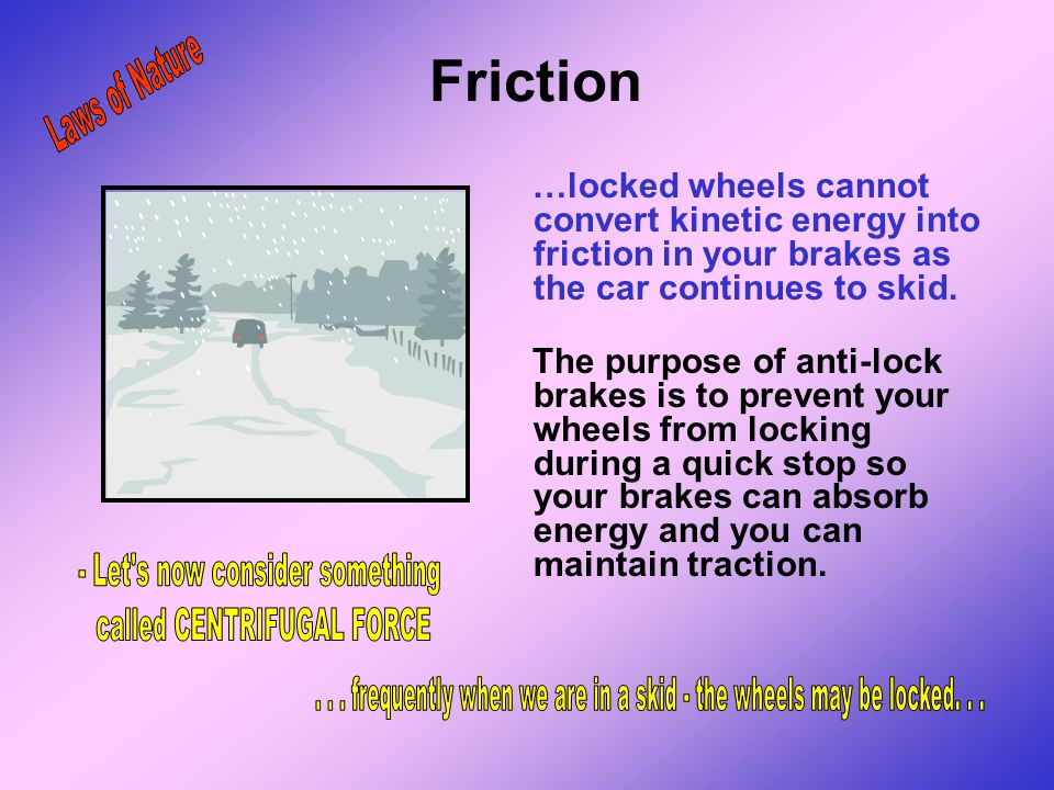 Friction Laws of Nature - Let s now consider something