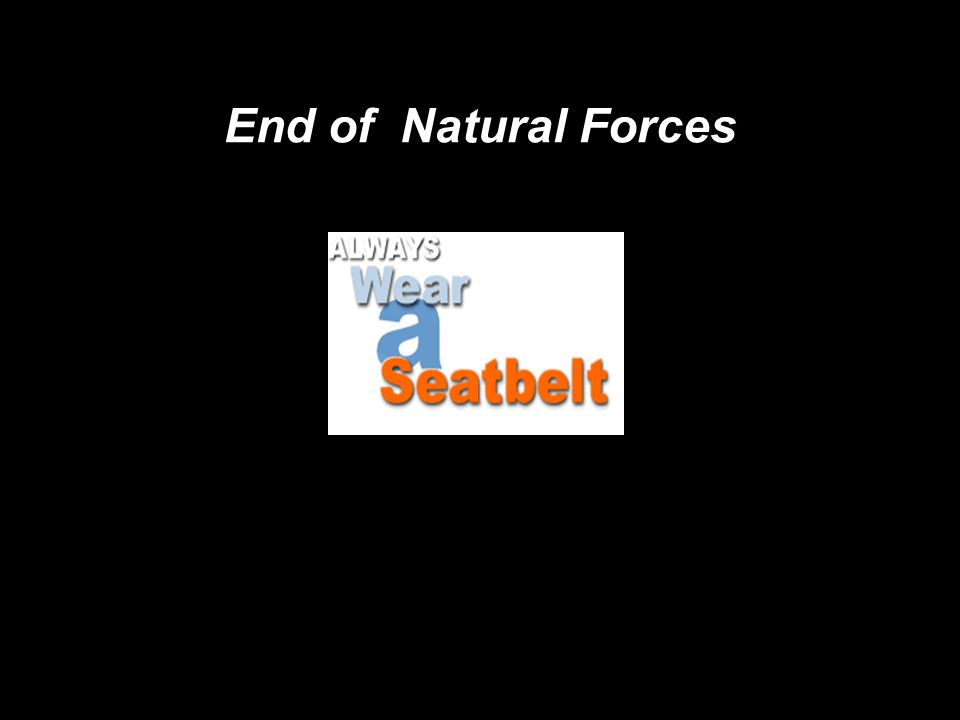 End of Natural Forces