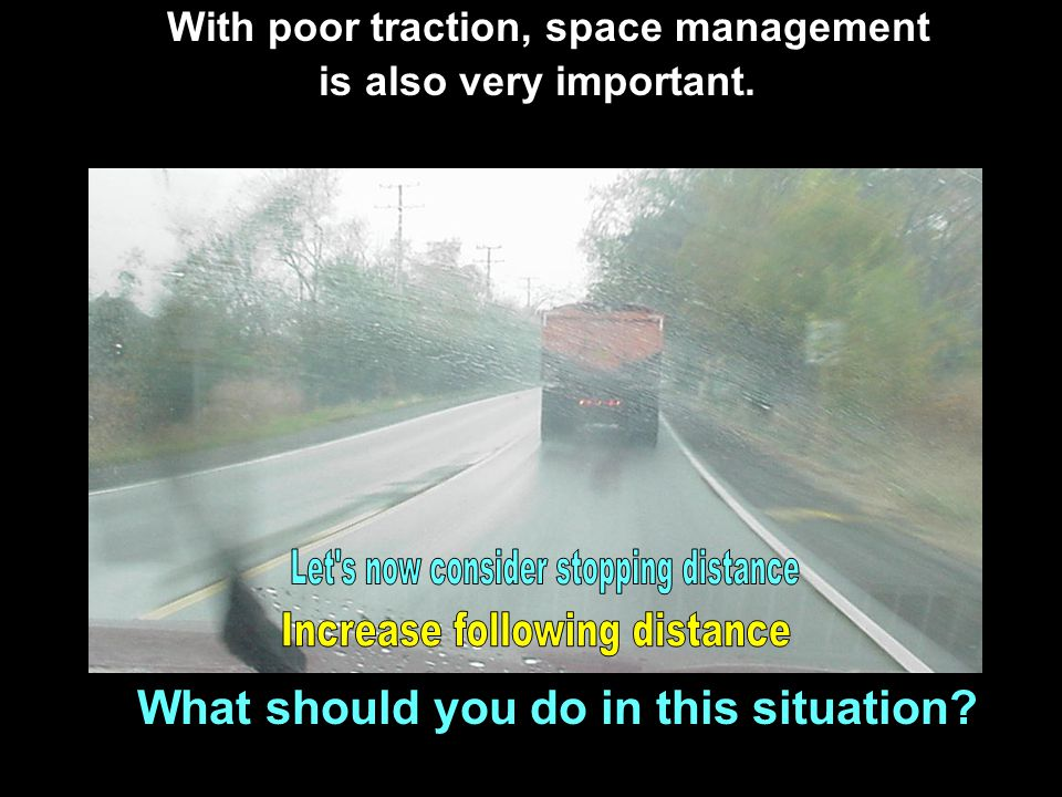 Let s now consider stopping distance Increase following distance