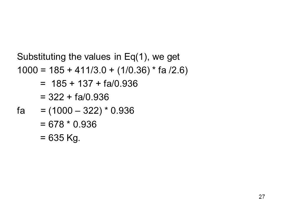 Substituting the values in Eq(1), we get