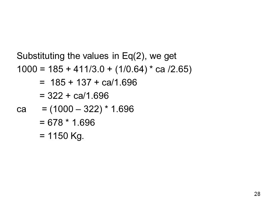 Substituting the values in Eq(2), we get