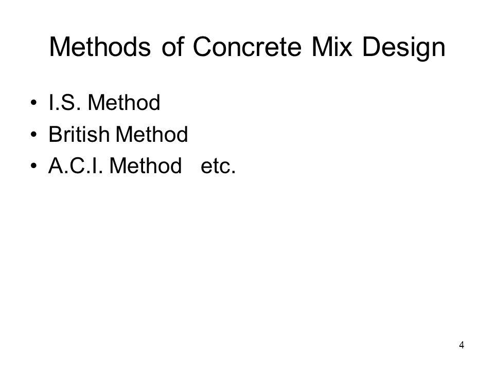 Methods of Concrete Mix Design